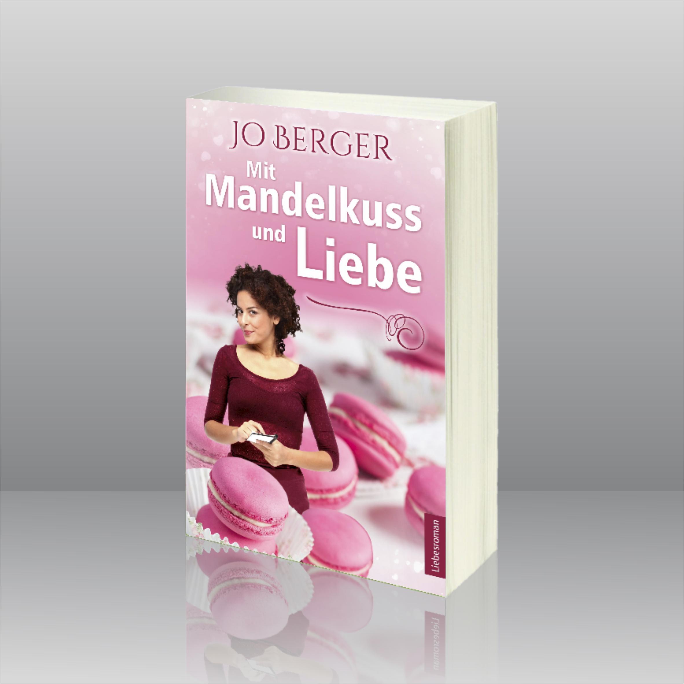 Cover Jo Berger Mit Mandelkuss und Liebe BENISA WERBUNG